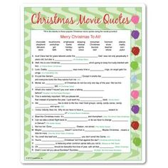Adult Christmas party game where you fill in the missing words to quotes from favorite Christmas movies. The movie name is given for each question, but it might be best to pair up players for best results and a more competitive game. Fun!