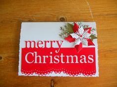 Memory Box Grand Merry Christmas,Spellbinders Poinsettia and Scalloped Border.