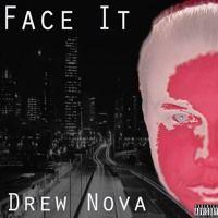 Face It - Drew Nova