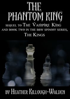 Paranormal romance series by NYT bestselling author, Heather Killough-Walden.  Book Two: The Phantom King