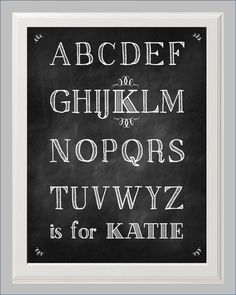 Personalized Chalkboard Alphabet A to Z Print by KayBee Studios on Etsy. $15.00, via Etsy.