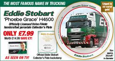 Of course, as an Eddie Stobart enthusiast you'll know that one is never enough. So the good news is that, just a few short weeks after receiving your 'Jodie Maria' porcelain collector's plate, we will be delighted to send you 'Phoebe Grace'.