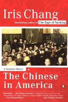 #follett4 The Chinese in America: A Narrative History by Iris Chang