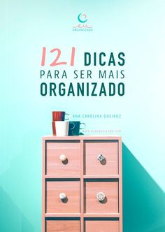 organização, produtividade, vida organizada, eu organizado, casa, dicas, desenvolvimento pessoal, ideias, vida otimizada, administração do tempo, aplicativos, vida digital.