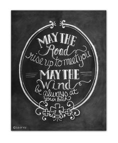 """St. Patricks Day - Irish Blessing Print - """"May The Road Rise Up To Meet You"""" Chalkboard Art from Lily and Val via Etsy."""