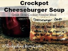 Crockpot Cheeseburger Soup is a great freezer meal recipe!