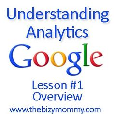 google analytics overview - she breaks down and tells you what each thing means! SHE did AWESOME!