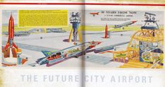 Flying Ace, Space Toys, Retro Futuristic, Future City, Cutaway, Urban Landscape, 30 Years, Dares, Landscapes