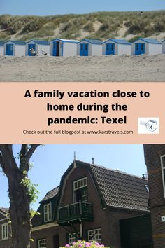 A family vacation close to home during the pandemic: Texel - KarsTravels Weekend Vacations, Weekend Getaways, Travel With Kids, Family Travel, Family Weekend, Beautiful Places To Travel, Top Destinations, Close To Home, Iceland Travel