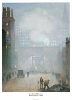 Pierre Adolphe Valette – was a French Impressionist painter. His most acclaimed paintings are urban landscapes of Manchester, now in the collection of Manchester Art Gallery. French Impressionist Painters, Manchester Art, York Street, Urban Legends, British History, Urban Landscape, Beautiful Paintings, Art Gallery, Fine Art