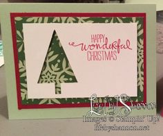 Christmas card made from a half sheet of Trim the Tree DSP and the Tree Punch on Whisper White card stock. Sentiment from Wondrous Wreath stamp set. Shannon Harris, Independent Demonstrator for Stampin' Up! facebook.com/LifeByShannon