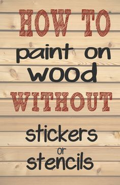 How to paint letters and words on wood without needing stencils or stickers. Making those professional looking signs is much easier than you think. Get the tutorial at www.CrazyDiyMom.com