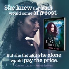 All the Light There Is (The Healing Edge #3) by Anise Eden
