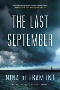The Last September by Nina de Gramont | 9781616201333 | Hardcover | Barnes & Noble
