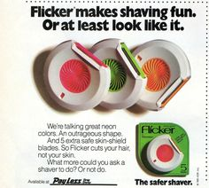 Flicker...cut my finger when my mom had one...i was 4 yrs old