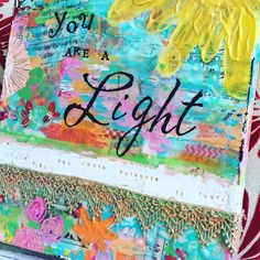 You are a Light Shine like the whole universe is yours