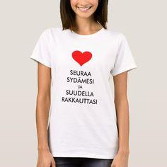 follow your heart and kiss your love in Finnish T-Shirt #suomalainen #sana #paita #suomen #kieli #TShirt Crazy Girlfriend, Love My Boyfriend, Boyfriend Shirt, Love T Shirt, My T Shirt, Shirt Style, Matching Couple Outfits, Matching Shirts, Cute Couple Shirts
