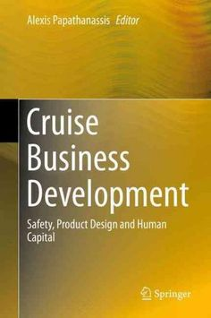 Cruise Business Development: Safety, Product Design and Human Capital