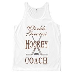 Sport Athlete Worlds Greatest Hockey Coach All-Over Print Tank Top Tank Tops