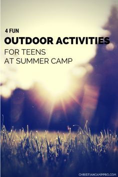 FUN OUTDOOR ACTIVITIES TEENS SUMMER CAMP.... The only one I really like is shave the balloon