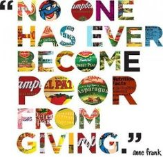 """""""No one has ever become poor from giving."""" ~ Anne Frank Giving Quotes Anne Frank, Great Quotes, Me Quotes, Quotes To Live By, Inspirational Quotes, Quotable Quotes, Random Quotes, Famous Quotes, Quirky Quotes"""