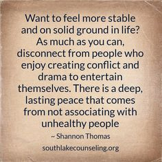 There is a deep, lasting peace that comes from not associating with unhealthy people - Shannon Thomas
