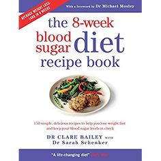 The 8-week Blood Sugar Diet Recipe Book: 150 simple, delicious recipes to help you lose weight fast and keep your blood sugar levels in check -- More info could be found at the image url.