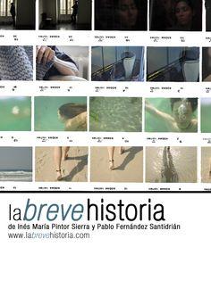 """#SHORTFILM #FILM #PHOTOGRAPHY - Póster de LA BREVE HISTORIA by Inés María Pintor Sierra y Pablo Fernández Santidrián.  La Breve historia: """"Pequeños fragmentos de vidas de personas anónimas, gente que espera, que busca finales, que sueña, que tienen esperanzas y ausencias. Imágenes cotidianas cargadas de sentimiento.""""   CAMPAÑA: www.verkami.com/projects/423  +INFO: http://www.labrevehistoria.com"""