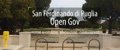 SAN FERDINANDO DI PUGLIA OPEN GOV Potere ai cittadini. Innovazione. Cambiamento.