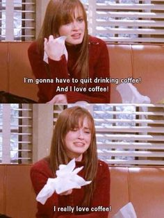 lol This would be me if I ever had to stop drinking coffee #GilmoreGirls