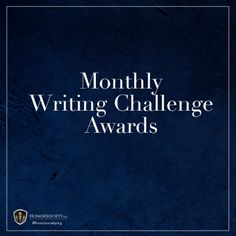 Each month, HonorSociety.org members are eligible to enter the Monthly Writing Challenge. The winning article will be chosen by the HonorSociety.org National Office and the writer will receive $250 award. You still have time to submit your article for the month of January! Writing Challenge, Have Time, Awards, Writer, January, Challenges, Blog, Check, Writers