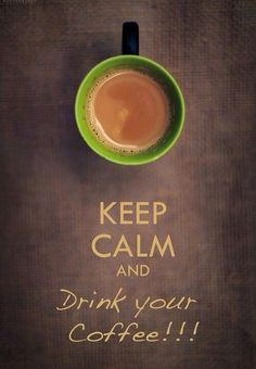 Drinking some coffee right now...yep, I'm calm.
