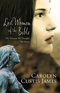 Lost Women of the Bible: The Women We Thought We Knew by ... https://www.amazon.com/dp/0310285259/ref=cm_sw_r_pi_dp_x_OMlIybV589X6T