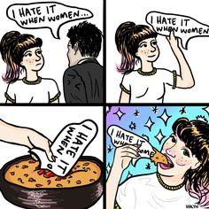 I hate it when women...