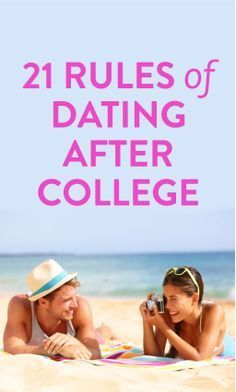 21 rules of dating after college