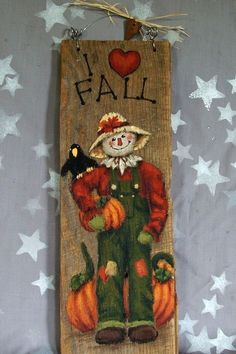 I Love Fall scarecrow hand painted on barnwood 5 x by SuzysSantas Autumn Crafts, Holiday Crafts, Fall Halloween, Halloween Crafts, Scarecrow Painting, Fall Scarecrows, Barn Wood Crafts, Arte Country, Fall Projects