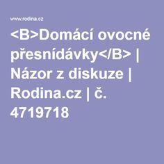 <B>Domácí ovocné přesnídávky</B>   Názor z diskuze   Rodina.cz   č. 4719718