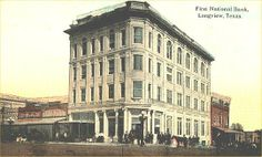 Image result for first national bank longview museum