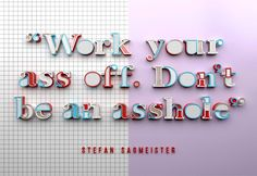 thought for the day #designthinking with Stefan Sagmeister from @sagmeisterwalsh #happymonday
