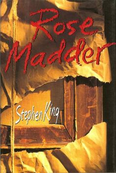 "Rose Madder, by Stephen King. ""Another good one by Stephen King. I Love Books, Great Books, My Books, Stephen King Rose Madder, Stephen King Novels, Steven King, Horror Books, Horror Movies, I Love Reading"