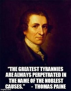Thomas Paine.  Words of wisdom. - http://www.sonsoflibertytees.com/patriotblog/thomas-paine-words-of-wisdom/?utm_source=PN&utm_medium=Pinterest&utm_campaign=SNAP%2Bfrom%2BSons+of+Liberty+Tees%3A+A+Liberty+and+Patriot+Blog  www.SonsOfLibertyTees.com Liberty & Patriotic Threads