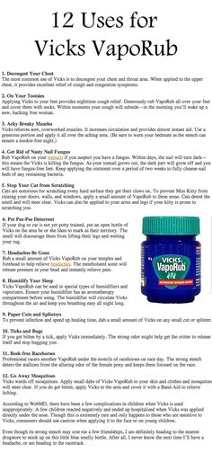 "12 Uses for Vicks. I'm pinning this to ""holistic home apothecary"" because these are great tips that would work even better with the DIY version of Vicks, which uses essential oils."