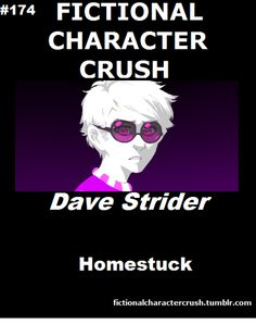 #174 - Dave Strider from Homestuck 21/07/2012 LET'S ALL AGREE ON THIS. who doesn't have a crush on him seriously.