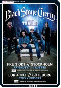 BLACK STONE CHERRY | 3/10 Fryshuset – Klubben, Sthlm | 4/10 Sticky Fingers, Gbg | #artwork #BlackStoneCherry #Tracer