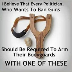 If you don't want guns, Obama, let's see how long you last without being being protected BY them.