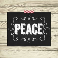 Instant Download Christmas poster print for mantle PEACE chalkboard black and white