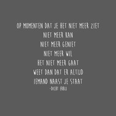 Poem Quotes, Words Quotes, Qoutes, Poems, Sayings, Special Love Quotes, Letter Board, Letters, Dutch Quotes