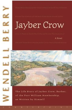 Jayber Crow returns to his native Port William, Kentucky after the 1937 flood to become the town's barber. There he learns about the deep meaning of community, the discipline of place, and what it truly means to love. This is a gorgeous novel.