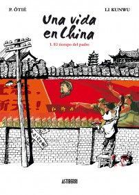 Una vida en China . Li Kunwu-P Ôtié