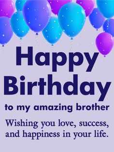 birthday wishes for brother birthday wishes for brother The post birthday wishes for brother & bday appeared first on Happy birthday . Happy Birthday Brother Wishes, Birthday Message For Brother, Birthday Wishes For Brother, Birthday Wishes Reply, Happy Birthday Wishes Messages, Happy Birthday Quotes, Funny Birthday, Man Birthday, Birthday Greetings For Men